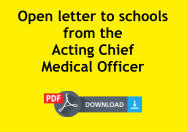 Open letter to schools from the  Acting Chief  Medical Officer